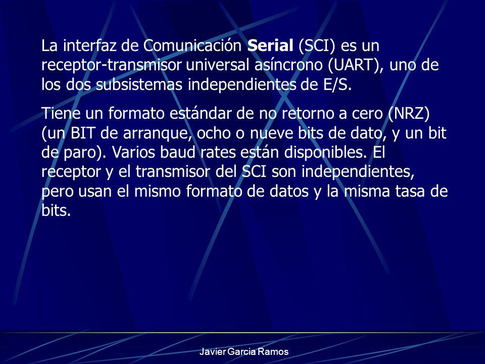 La interfaz de Comunicación Serial (SCI) es un receptor-transmisor universal asíncrono (UART), uno de los dos subsistemas independientes de E/S.