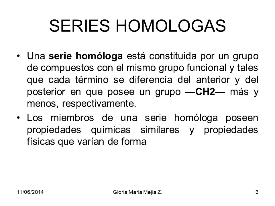 SERIES HOMOLOGAS