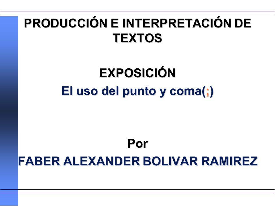 PRODUCCIÓN E INTERPRETACIÓN DE TEXTOS