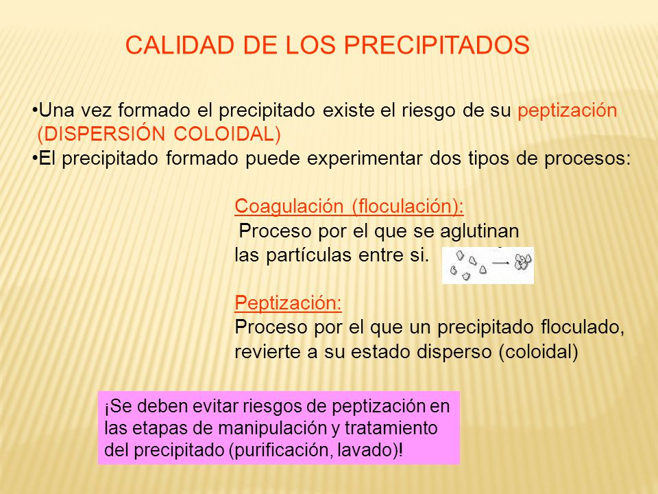 CALIDAD DE LOS PRECIPITADOS