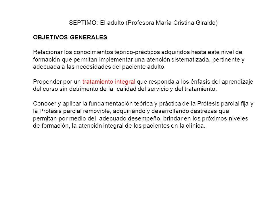 SEPTIMO: El adulto (Profesora María Cristina Giraldo)