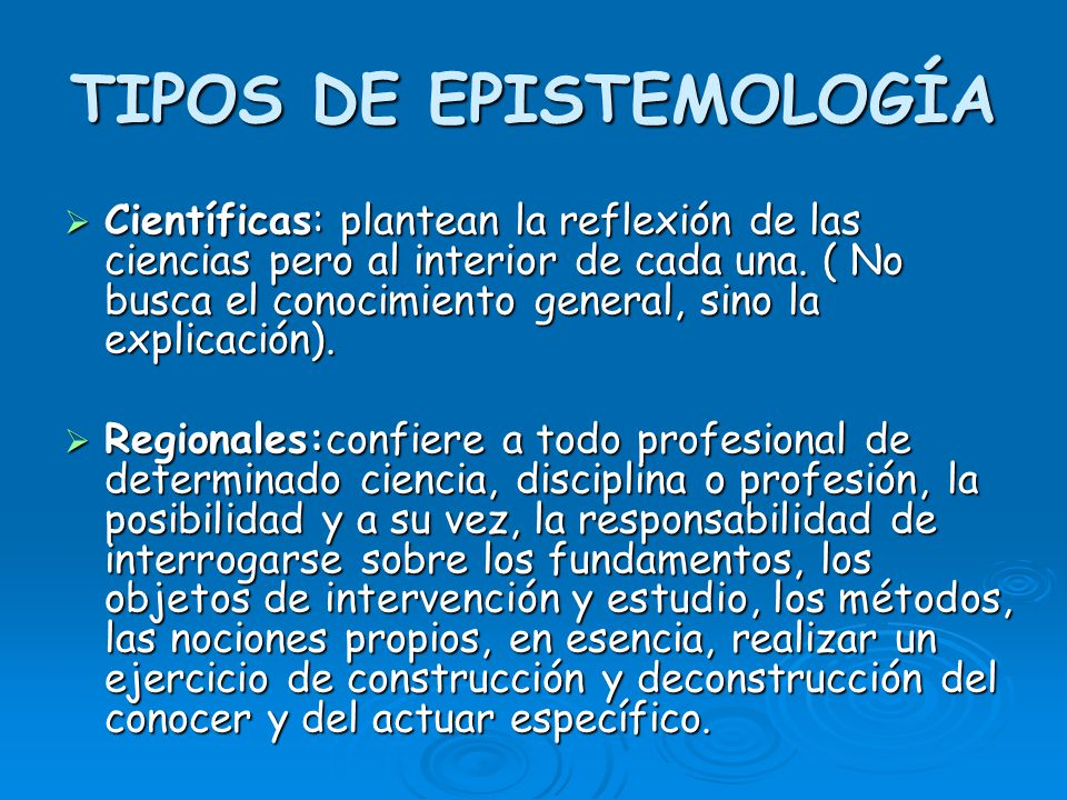 TIPOS DE EPISTEMOLOGÍA