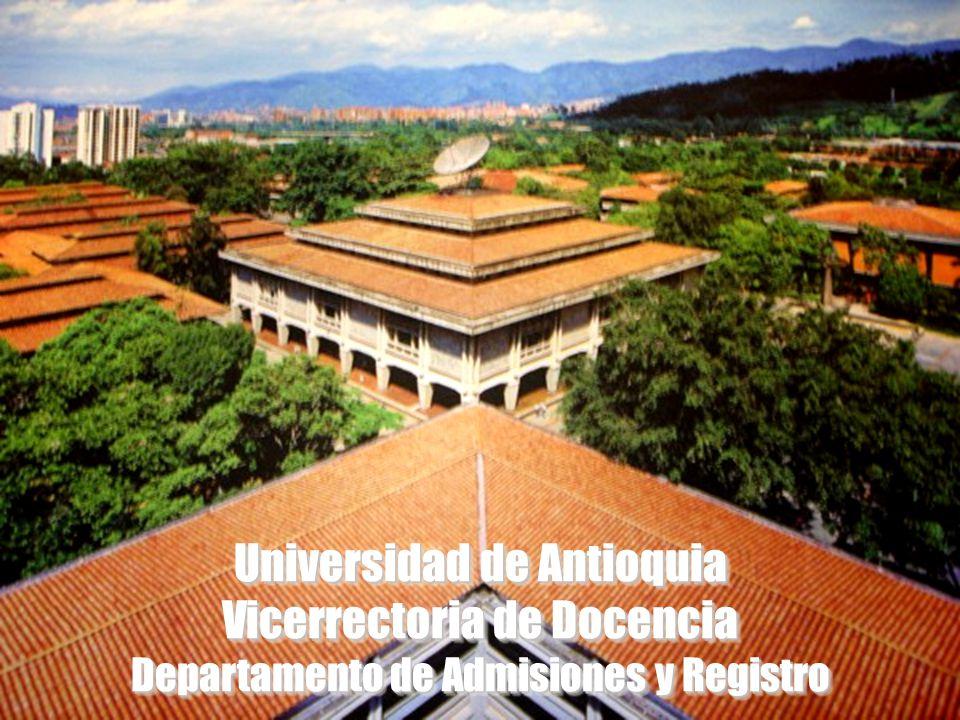 Universidad de Antioquia Vicerrectoria de Docencia