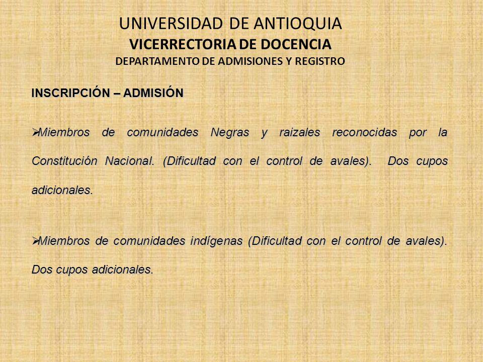 VICERRECTORIA DE DOCENCIA DEPARTAMENTO DE ADMISIONES Y REGISTRO