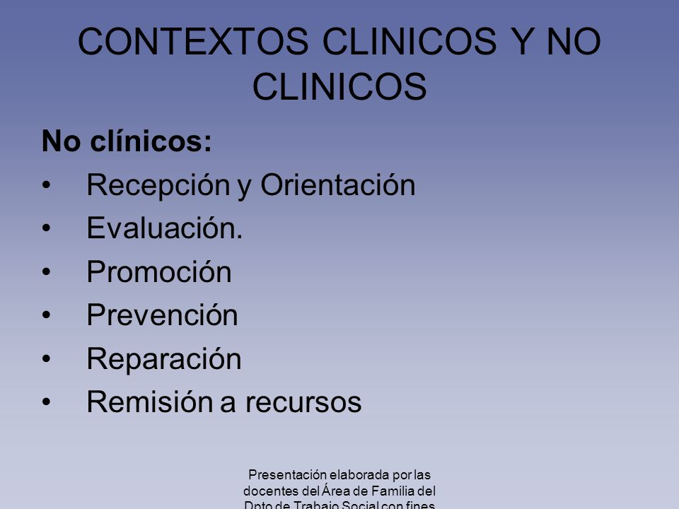 CONTEXTOS CLINICOS Y NO CLINICOS