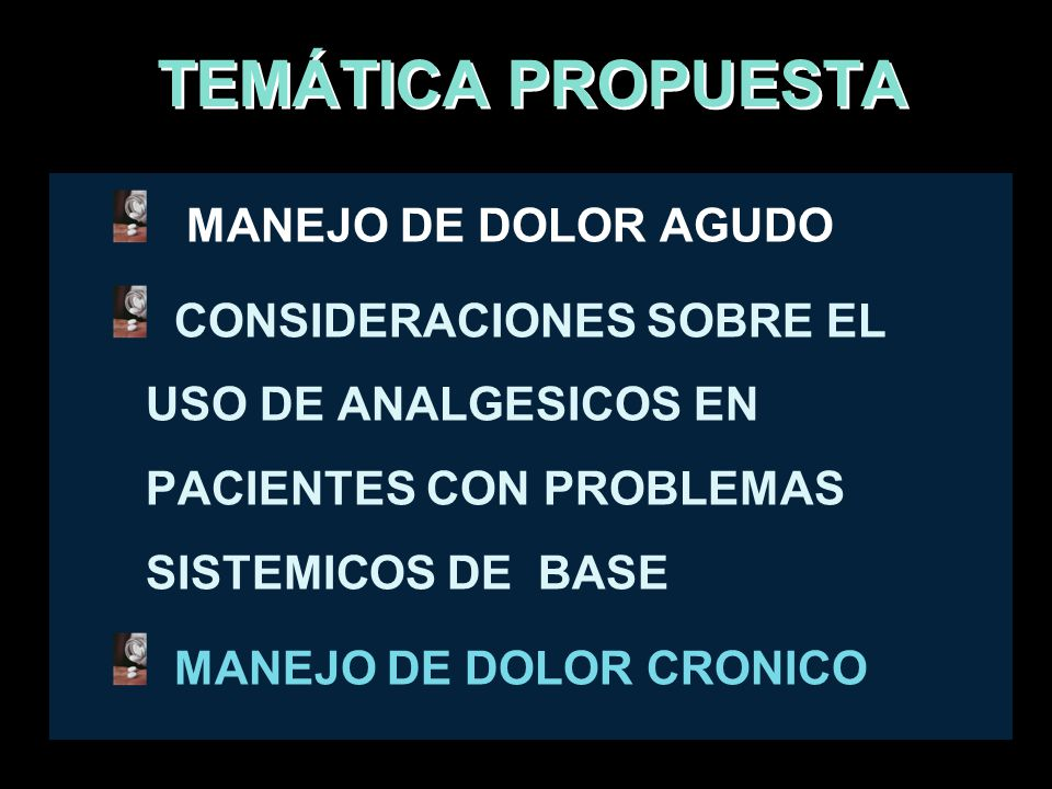 TEMÁTICA PROPUESTA MANEJO DE DOLOR AGUDO