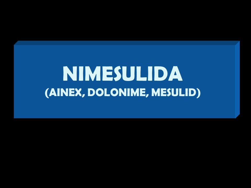 (AINEX, DOLONIME, MESULID)