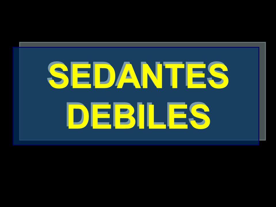 SEDANTES DEBILES