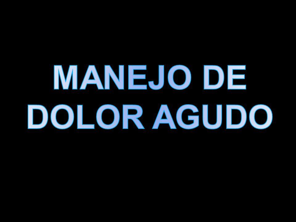 MANEJO DE DOLOR AGUDO