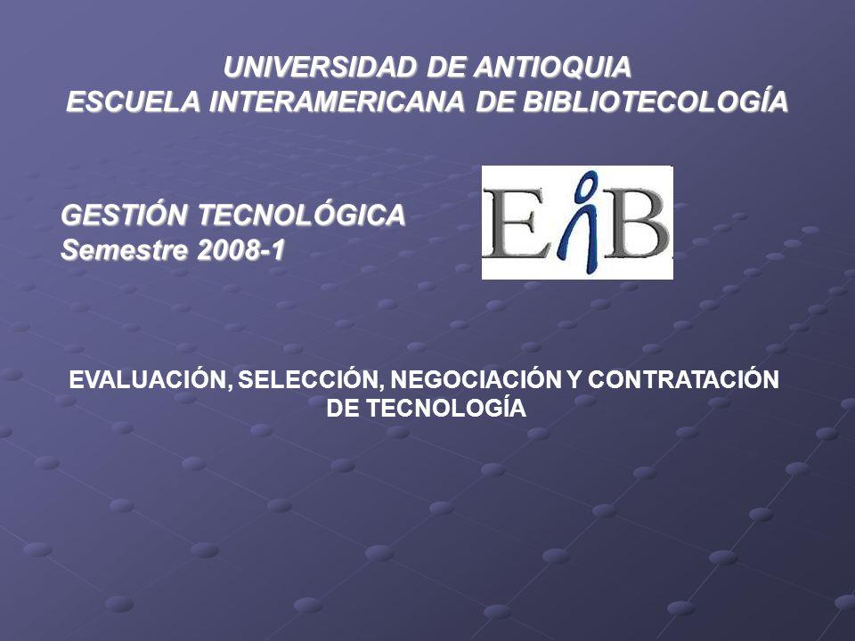UNIVERSIDAD DE ANTIOQUIA ESCUELA INTERAMERICANA DE BIBLIOTECOLOGÍA