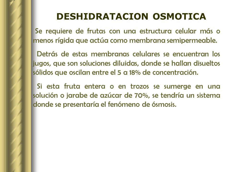 DESHIDRATACION OSMOTICA