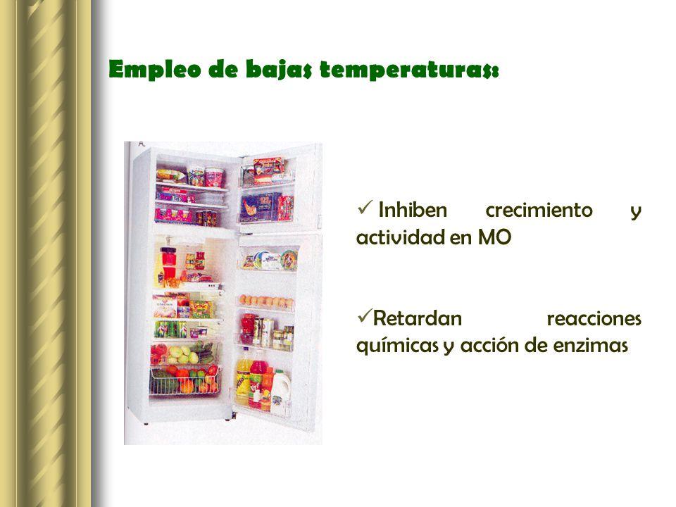 Empleo de bajas temperaturas: