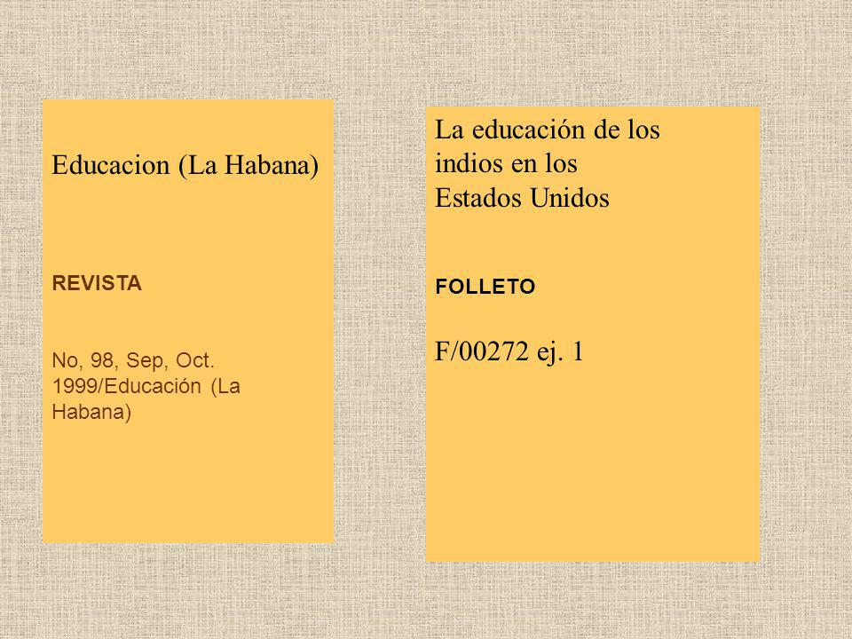 La educación de los Educacion (La Habana) indios en los Estados Unidos
