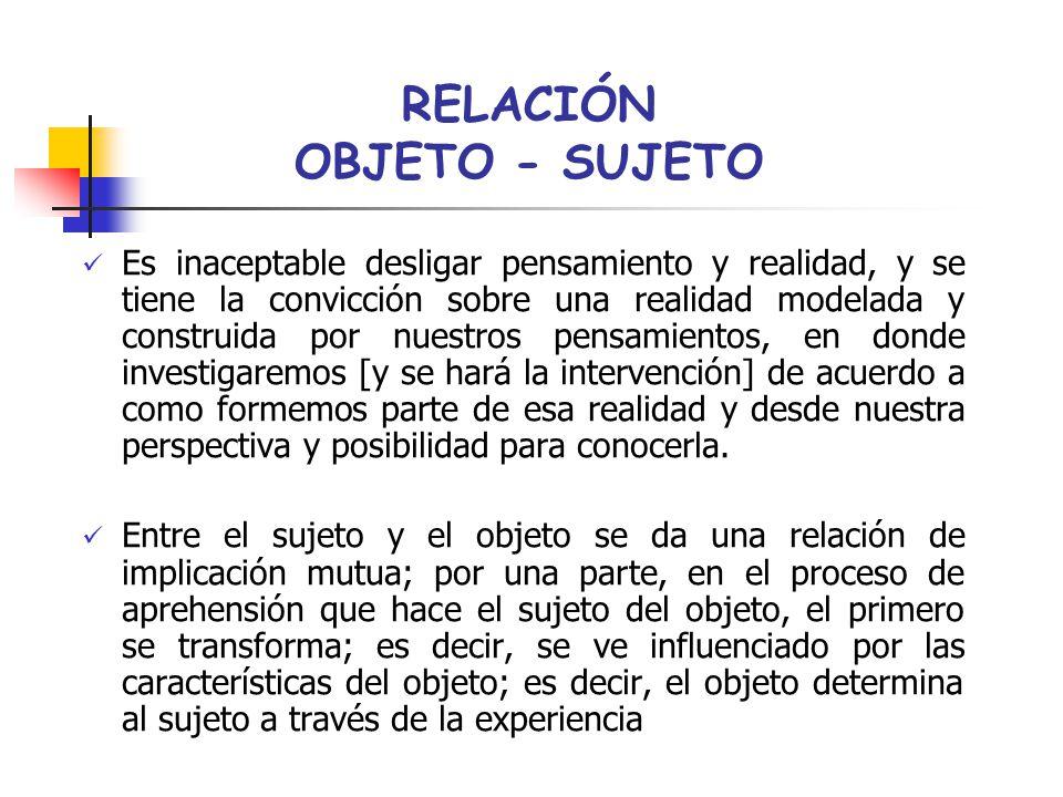 RELACIÓN OBJETO - SUJETO