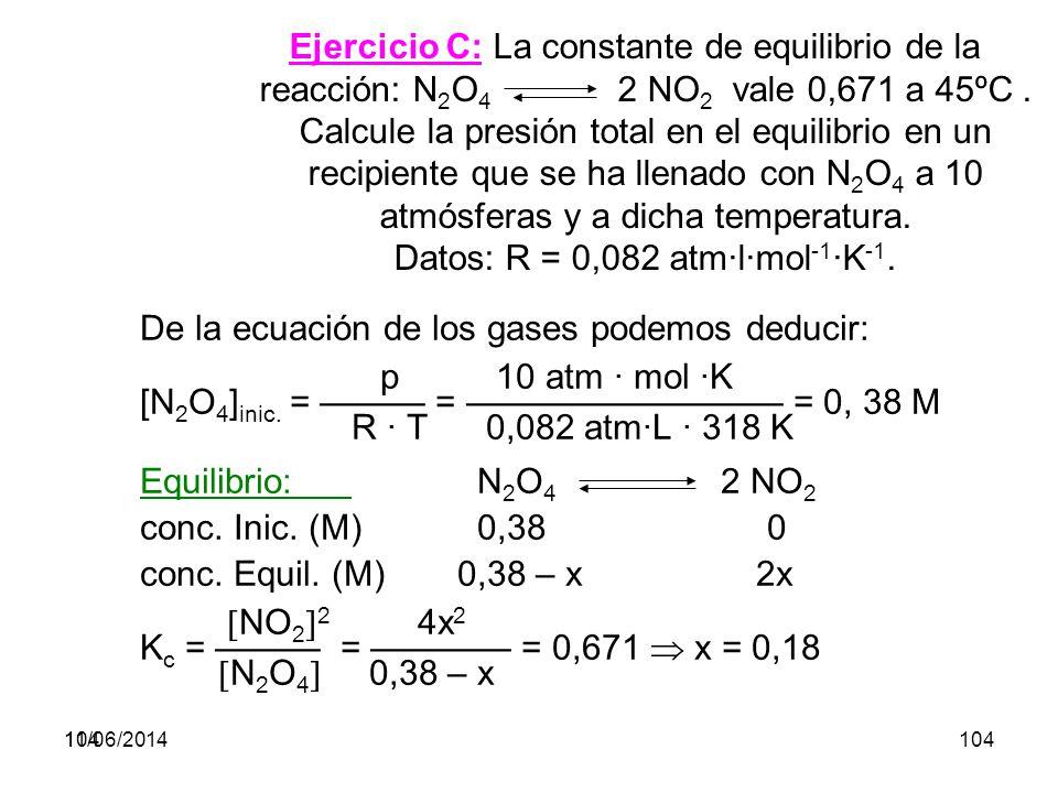 De la ecuación de los gases podemos deducir: