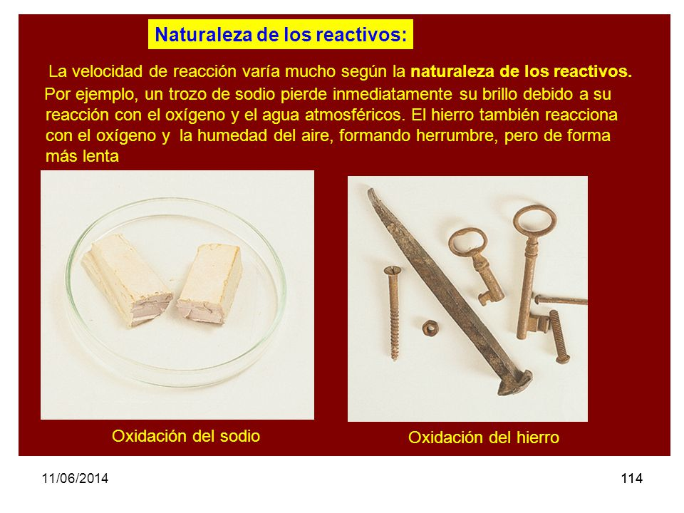 Naturaleza de los reactivos: