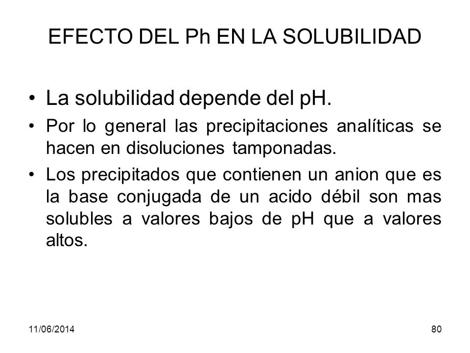 EFECTO DEL Ph EN LA SOLUBILIDAD
