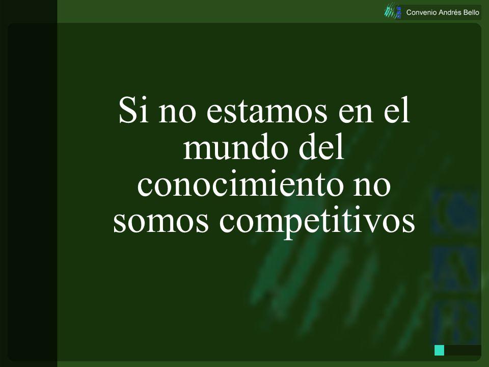 Si no estamos en el mundo del conocimiento no somos competitivos