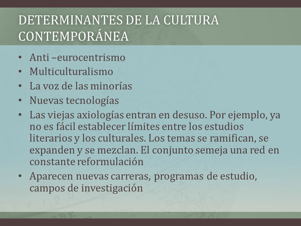 DETERMINANTES DE LA CULTURA CONTEMPORÁNEA