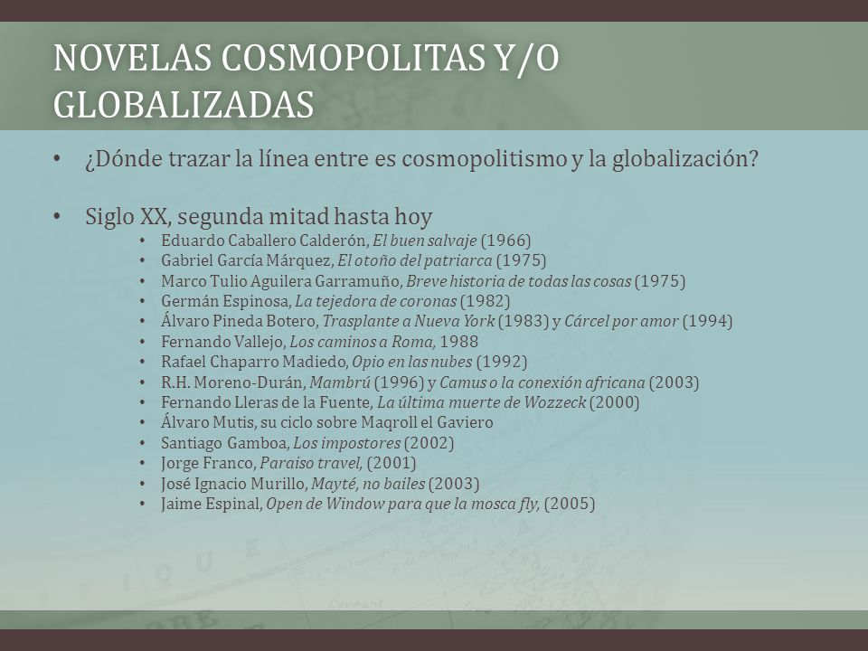 Novelas cosmopolitas y/o globalizadas