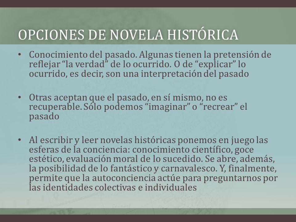 Opciones de novela histórica