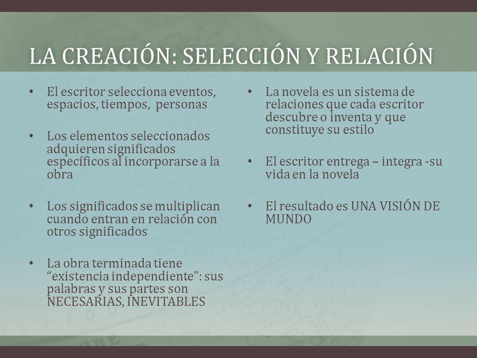 La creación: Selección y relación