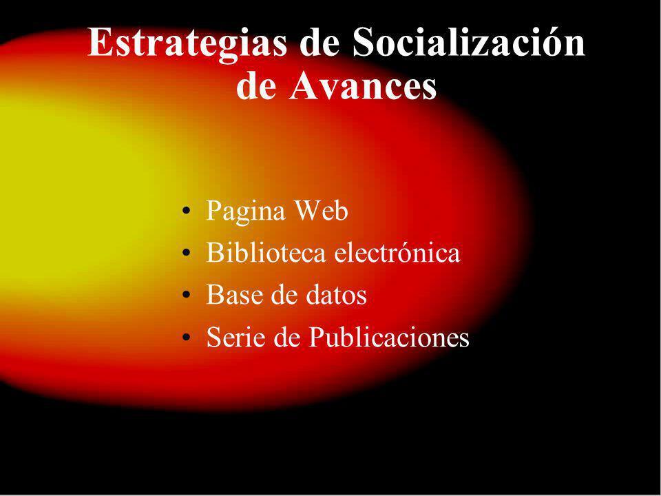 Estrategias de Socialización de Avances