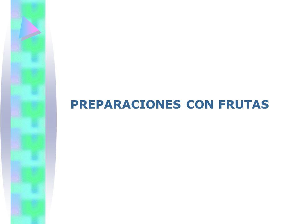 PREPARACIONES CON FRUTAS