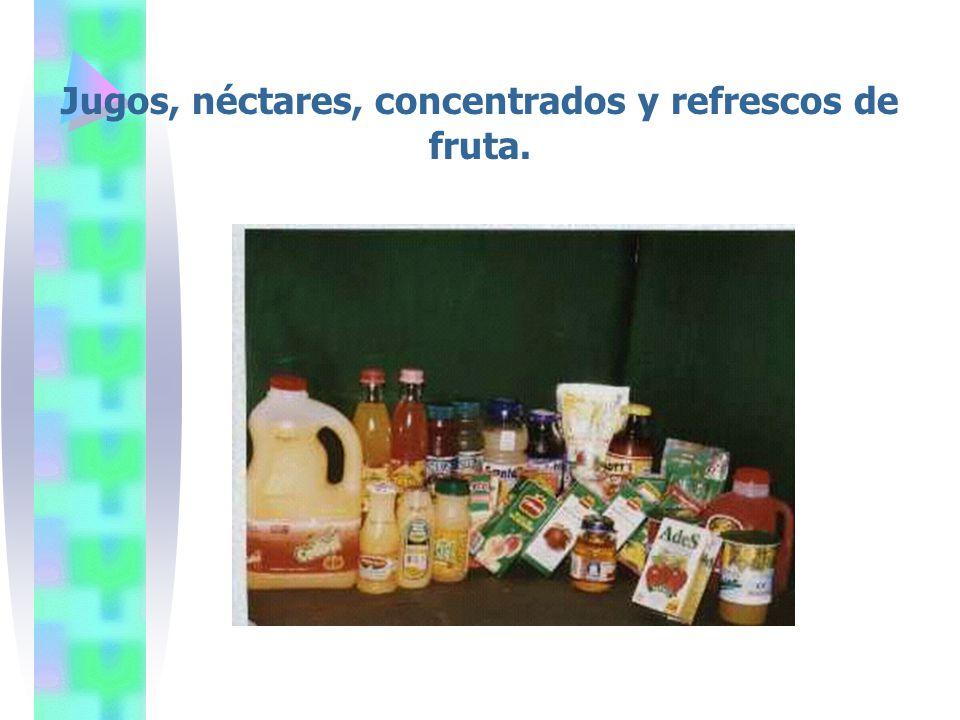 Jugos, néctares, concentrados y refrescos de fruta.