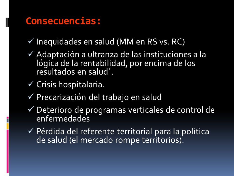 Consecuencias: Inequidades en salud (MM en RS vs. RC)
