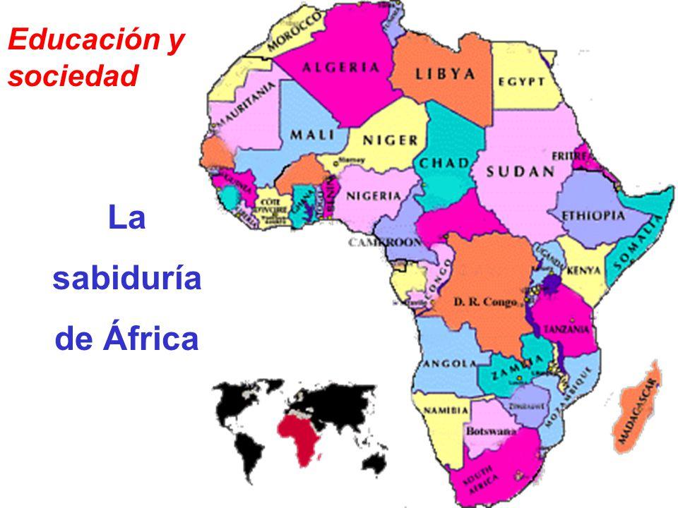 Educación y sociedad La sabiduría de África