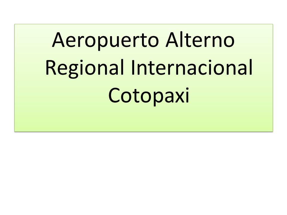 Aeropuerto Alterno Regional Internacional Cotopaxi