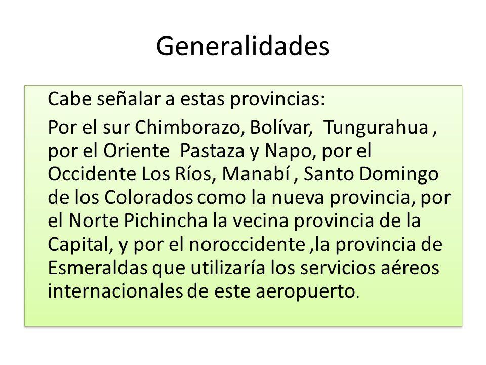 Generalidades Cabe señalar a estas provincias: