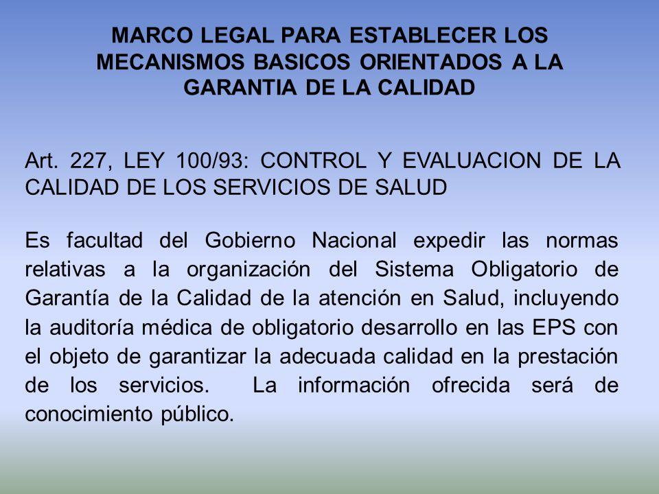 MARCO LEGAL PARA ESTABLECER LOS MECANISMOS BASICOS ORIENTADOS A LA GARANTIA DE LA CALIDAD