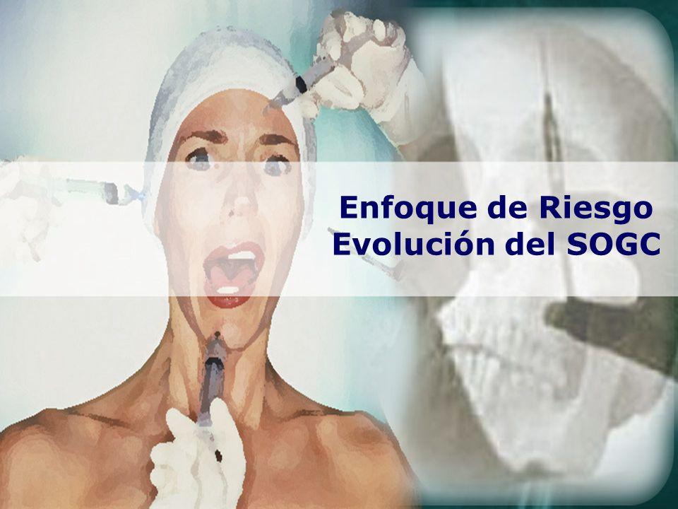 Enfoque de Riesgo Evolución del SOGC