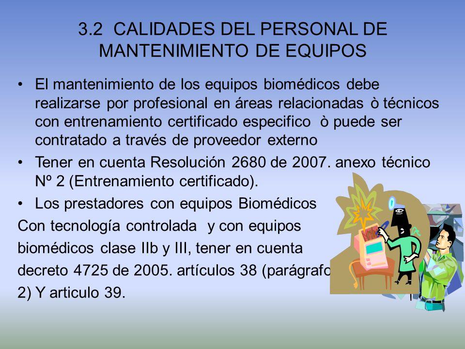 3.2 CALIDADES DEL PERSONAL DE MANTENIMIENTO DE EQUIPOS