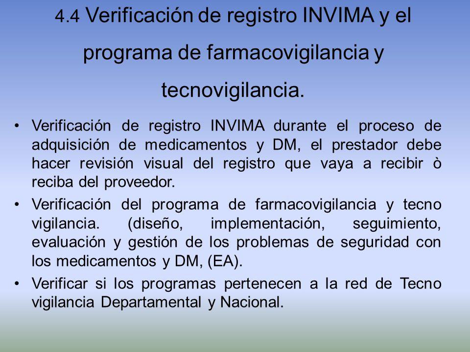 4.4 Verificación de registro INVIMA y el programa de farmacovigilancia y tecnovigilancia.