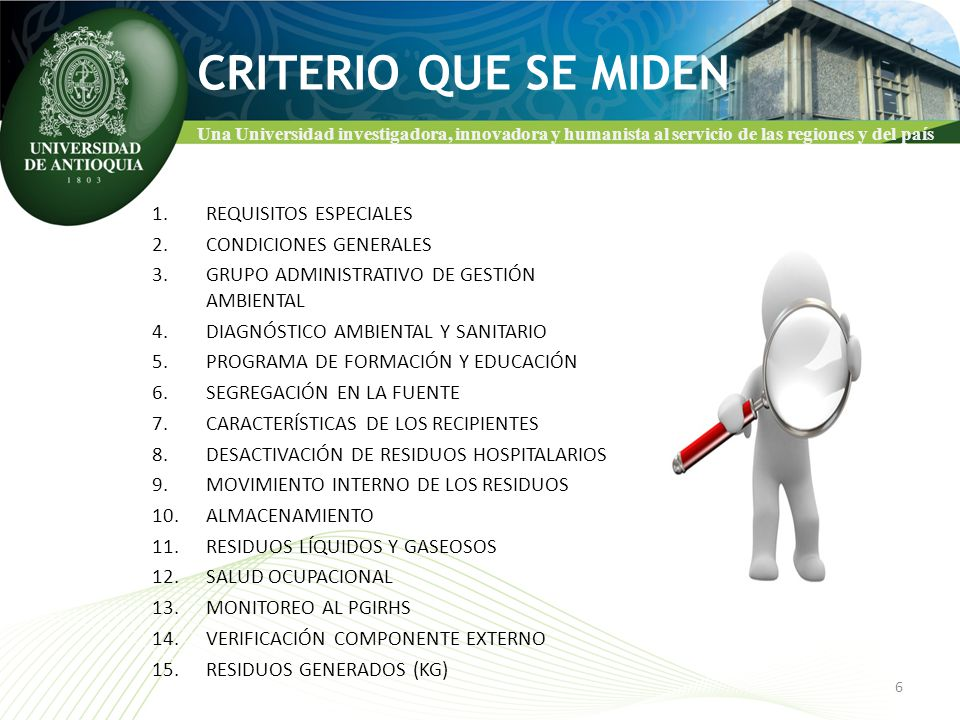 CRITERIO QUE SE MIDEN REQUISITOS ESPECIALES CONDICIONES GENERALES