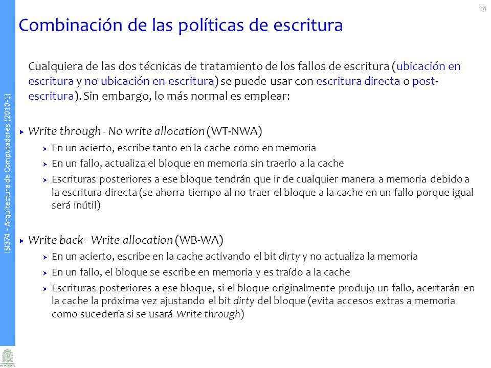 Combinación de las políticas de escritura