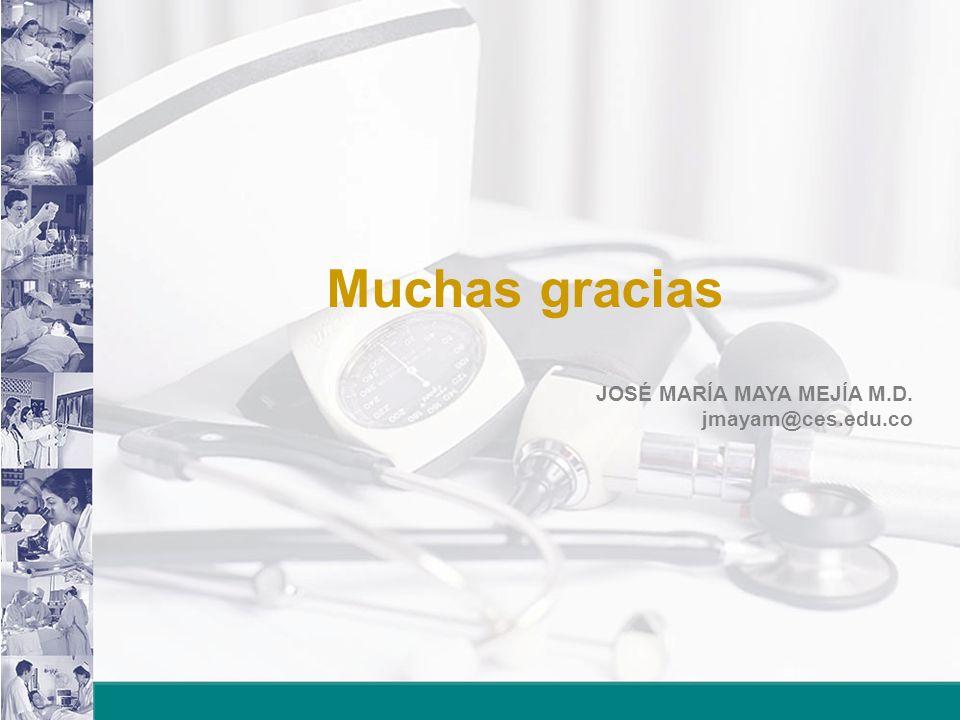 Muchas gracias JOSÉ MARÍA MAYA MEJÍA M.D. jmayam@ces.edu.co