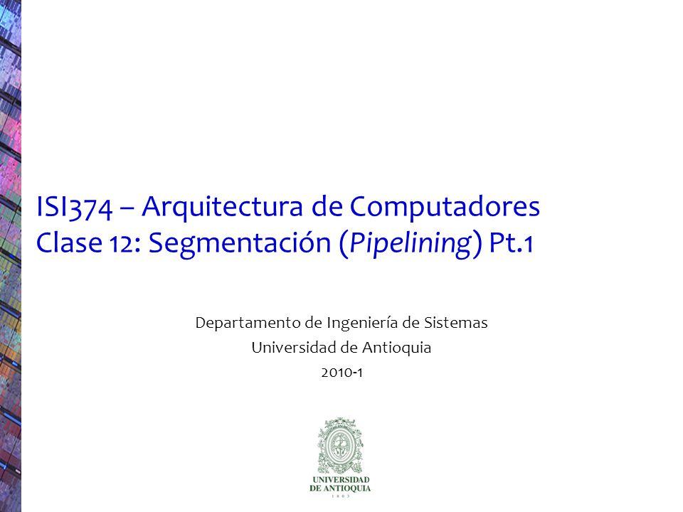 Departamento de Ingeniería de Sistemas Universidad de Antioquia 2010-1