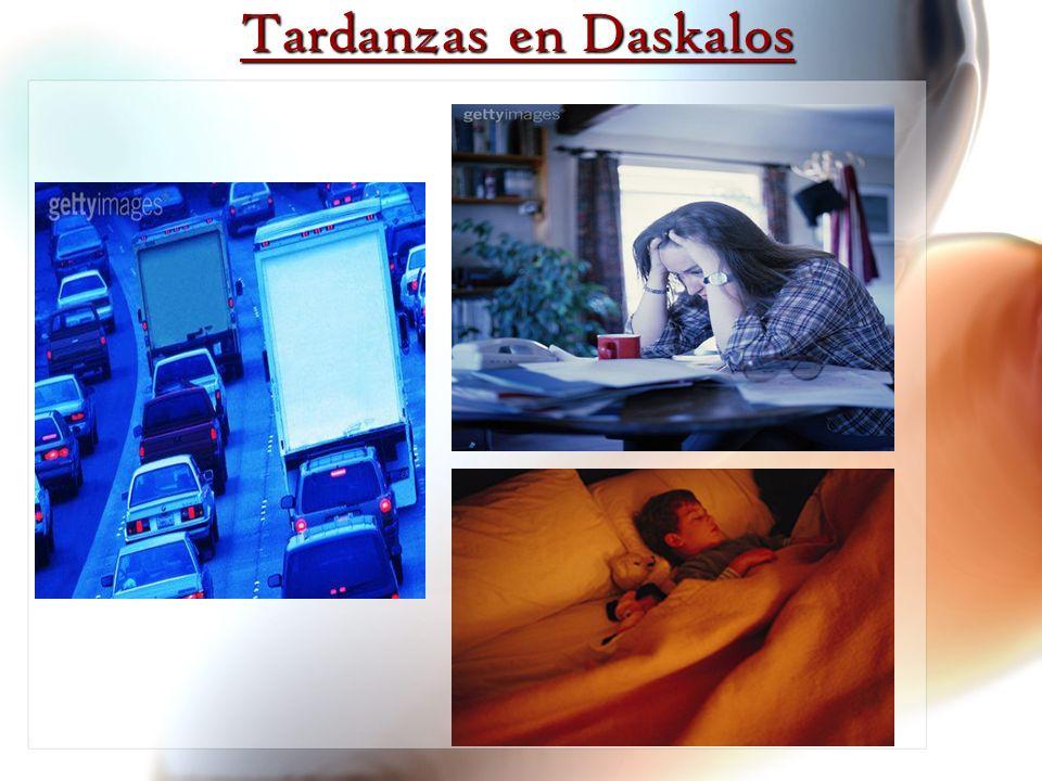 Tardanzas en Daskalos