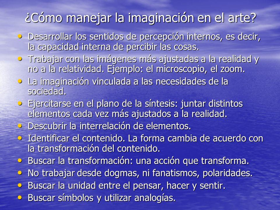 ¿Cómo manejar la imaginación en el arte