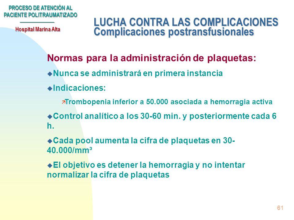 LUCHA CONTRA LAS COMPLICACIONES Complicaciones postransfusionales
