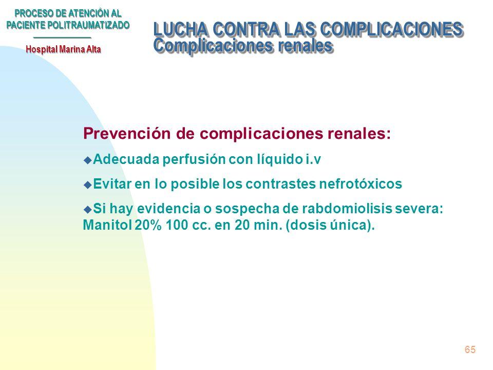 LUCHA CONTRA LAS COMPLICACIONES Complicaciones renales