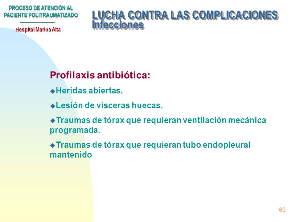 LUCHA CONTRA LAS COMPLICACIONES Infecciones