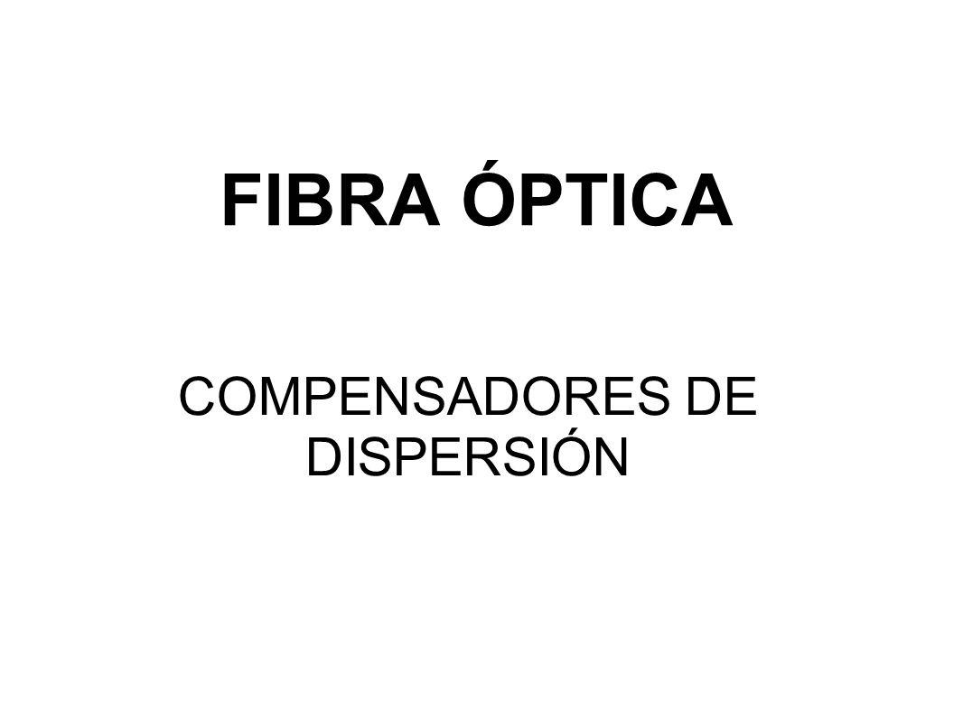 COMPENSADORES DE DISPERSIÓN