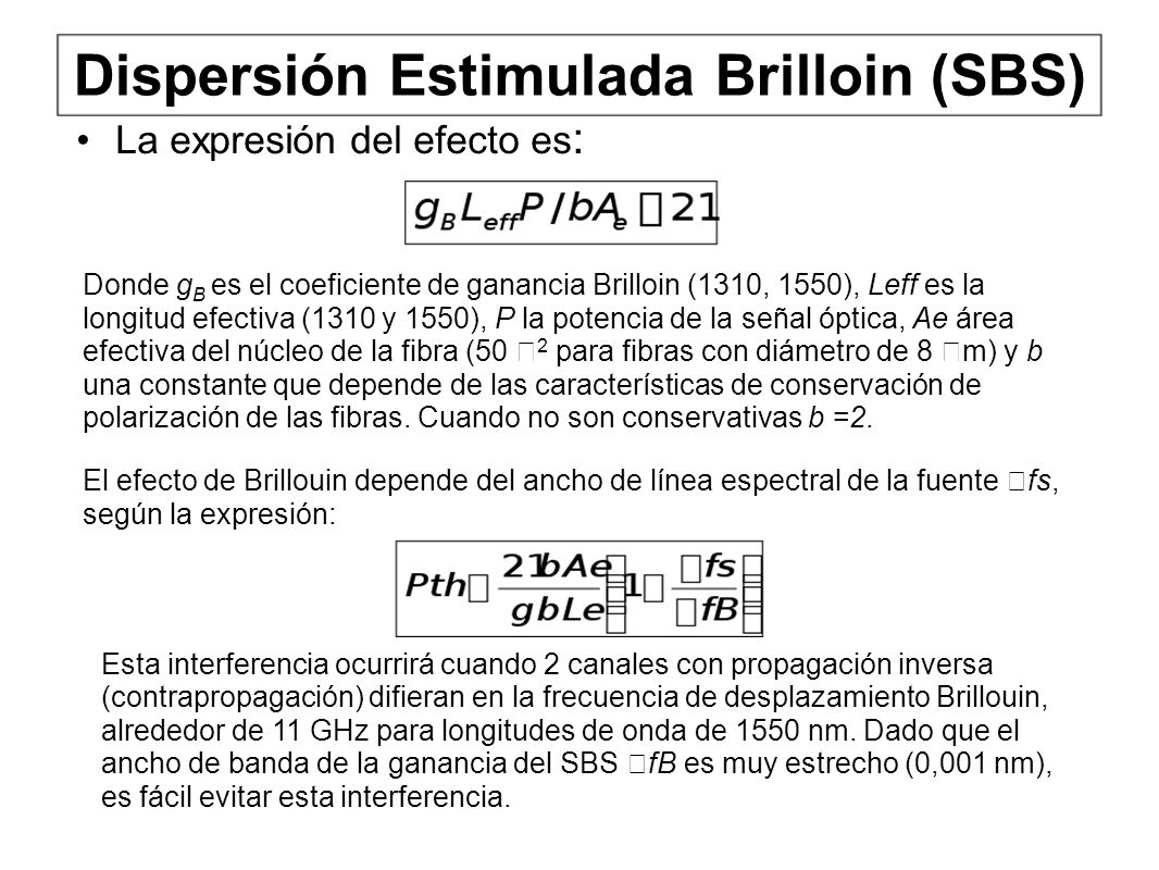 Dispersión Estimulada Brilloin (SBS)