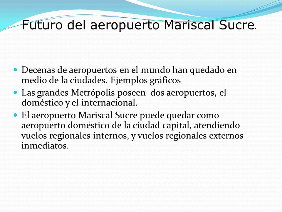 Futuro del aeropuerto Mariscal Sucre.