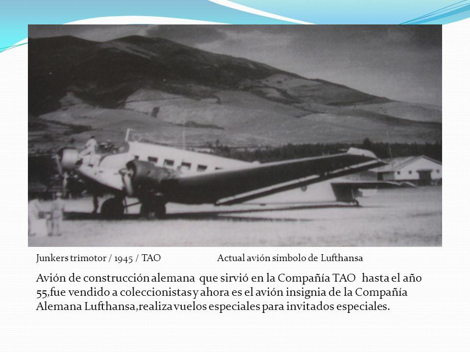 Junkers trimotor / 1945 / TAO Actual avión símbolo de Lufthansa